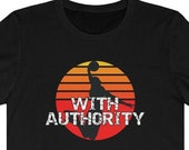 With Authority Basketball T-Shirt, Basketball Player T-Shirt, Basketball Fan Shirt, Basketball Gift, Sports Tees, BBall T-Shirt, Streetball