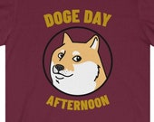 Funny Dogecoin T-Shirt, Doge Day Afternoon T-Shirt, Cryptocurrency T-Shirt, Cryptocurrency Gift, Crypto Gift, Blockchain, Digital Currency