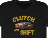 Clutch and Shift T-Shirt, Fast Driver Shirt, Racing Gift Shirt, F1 Racing Shirt, Car Racing Lover Shirt, Car Racing Fan Shirt, Formula 1 Fan