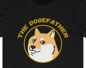 The Dogefather T-Shirt, Dogecoin To The Moon, Funny Dogecoin T-Shirt, Cryptocurrency T-Shirt, Doge Father's Day Gift, Crypto Gift, HODL