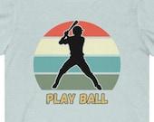 Play Ball Baseball T-Shirt, Baseball Player Shirt, Baseball Fan Shirt, Baseball Gift Idea, Baseball Team T-Shirt, Youth Baseball T-Shirt