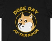 Funny Dogecoin T-Shirt, Doge Day Afternoon T-Shirt, Cryptocurrency T-Shirt, Cryptocurrency Gift, Crypto Gift, HODL and Head To The Moon, FUD