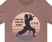 Cobra Kai Strike First Strike Hard No Mercy Shirt, Daniel LaRusso, Johnny Lawrence, John Kreese, Cobra Kai Gift Idea, All Valley Tournament