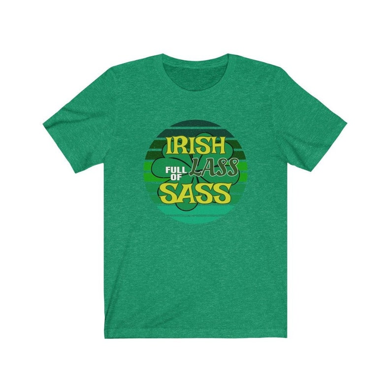 Irish Lass Full Of Sass T-Shirt Funny St. Patrick's Day image 0