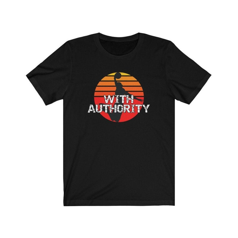 With Authority Basketball T-Shirt Basketball Player T-Shirt image 0