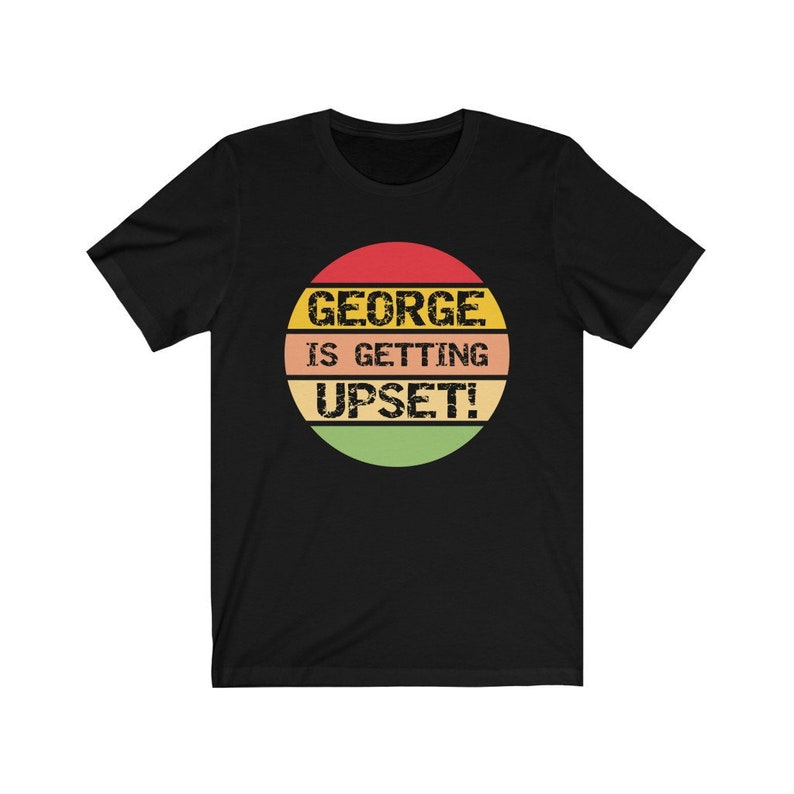 George Is Getting Upset T-Shirt Funny George Costanza image 0