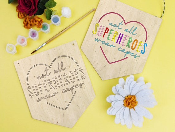 Not all superheroes wear capes painting banner kit, NHS Key worker sign gift idea, kids painting activity