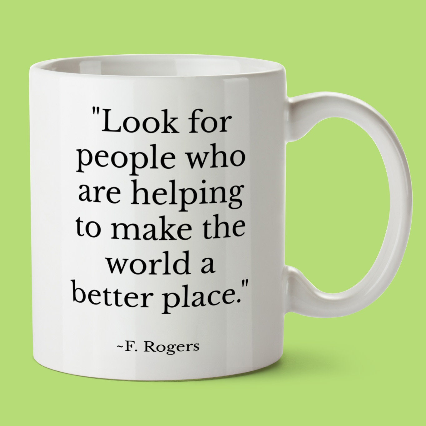 Inspirational Quote Mister Rogers Mug Famous Quotes Mr Etsy