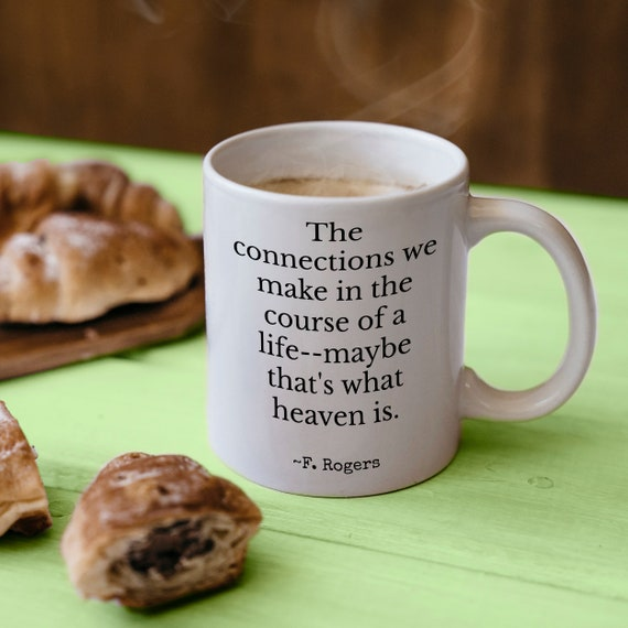 Mr Rogers Quote Mug Birthday Gift For Friend Mister Fred Etsy