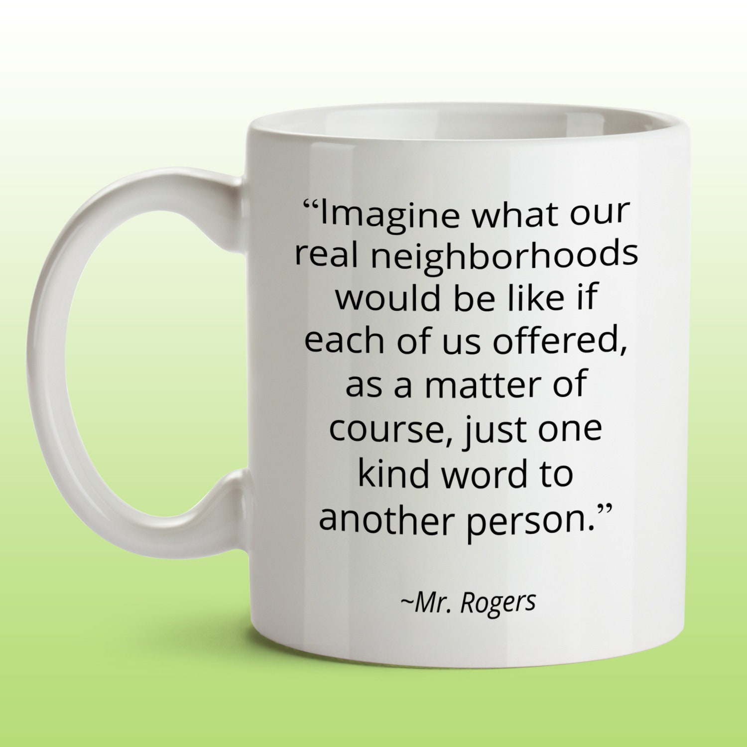 Mr Rogers Quote Mug Gift For Teacher Best Friend Imagine What Etsy