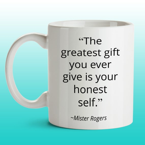 Mr Rogers Quote Mug For Student From Best Friend Mom Teacher Etsy