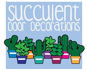 Succulent Door Decoration Printable Dec RA Residence Life Resident Assistant Teacher University Hall Decorations
