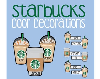 Starbucks Door Decoration Printable Coffee Frappe Frappuccino Whip Cream To Go Dec RA Resident Assistant Name Tags