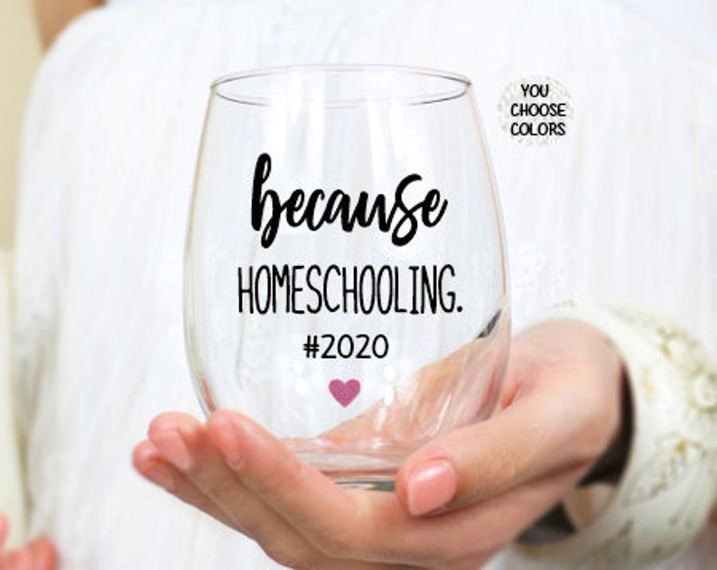 Homeschool Mom Mom Wine Glass Homeschool Life Funny image 0