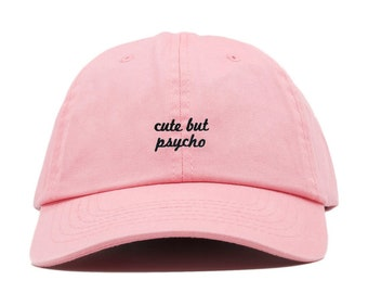 3c50c096e03ea CUTE BUT PSYCHO Baseball Cap