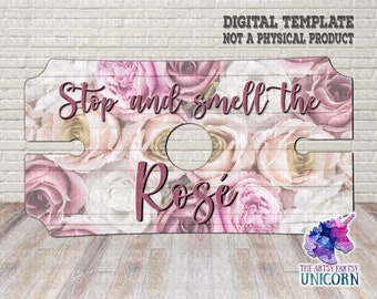 Stop And Smell The Rosé - Rose / Distressed Wood Background  - Sublimation Design - Digital Download