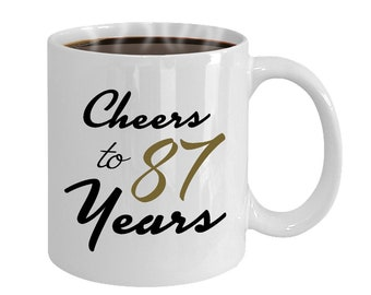Cheers To 87 Years 87th Birthday Gift For Her Anniversary Present Year Old Gifts Women Wedding Mug
