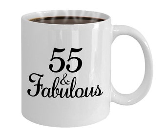 55 And Fabulous Since 1963 Mug At 55th Birthday Ideas Year Old Gifts For Women Funny Coffee Cup Yr Woman