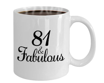 81 And Fabulous Since 1937 Mug At 81st Birthday Ideas Year Old Gifts For Women Funny Coffee Cup Yr