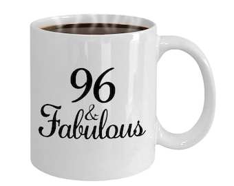 96 And Fabulous Since 1922 Mug At 96th Birthday Ideas Year Old Gifts For Women Funny Coffee Cup Yr