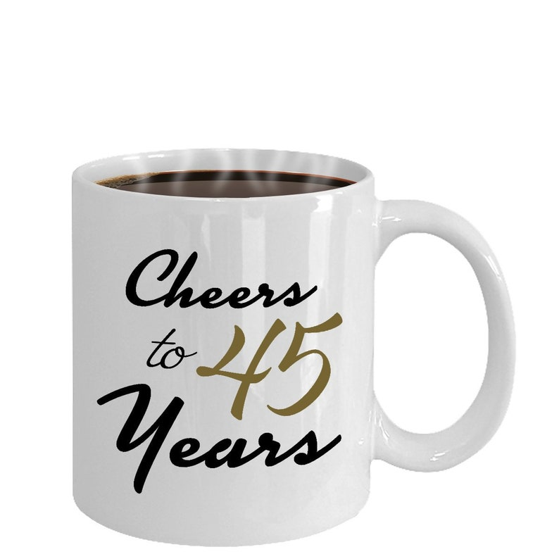 Cheers To 45 Years 45th Birthday Gift For Her 45th Anniversary 45th Present 45 Year Anniversary 45 Year Old Gifts For Women Wedding Mug