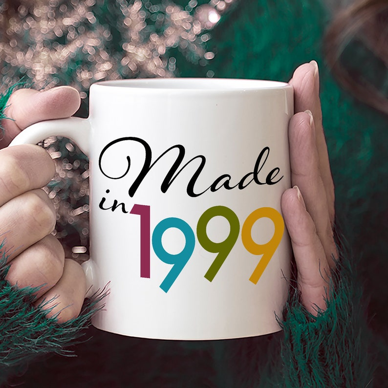 Made In 1999 Mug Happy 20th Birthday Ideas For 20 Year Old Girl Funny Gift Women Her Coffee Cup