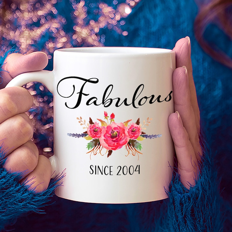 15th Birthday Ideas 15 Year Old Woman Gifts For Women Her Fabulous Since 2004 Mug Yr Girl