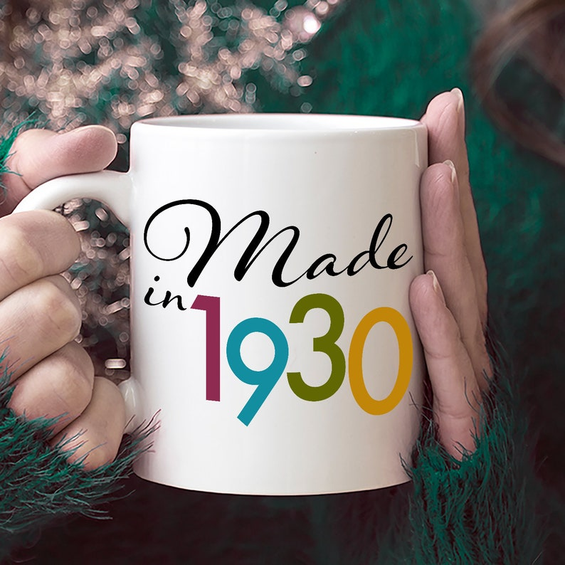 Made In 1930 Mug Happy 89th Birthday Ideas For 89 Year Old