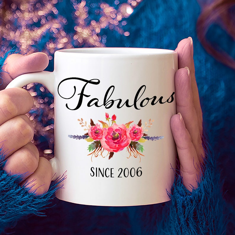 13th Birthday Ideas 13 Year Old Woman Gifts For Women Her Fabulous Since 2006 Mug Yr Girl