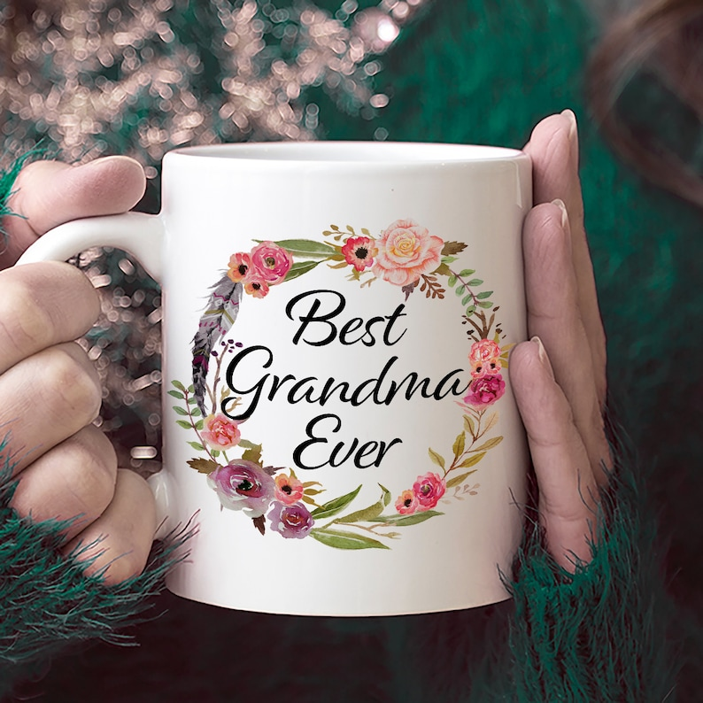 Best Grandma Ever Coffee Mug Gift For