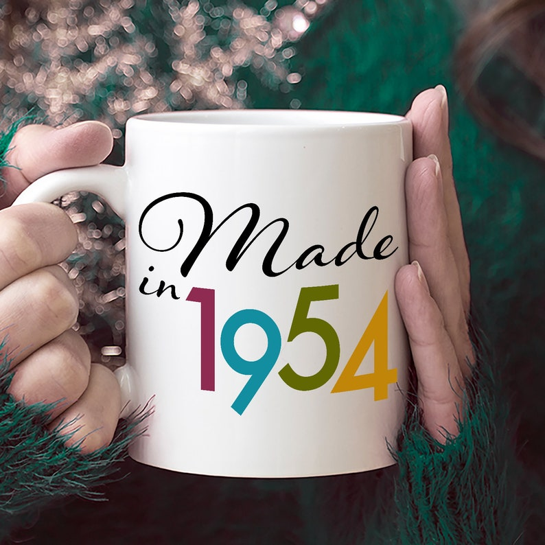 Made In 1954 Mug Happy 65th Birthday Ideas For 65 Year Old