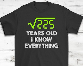 15 Years Old I Know Everything Awesome Birthday T Shirt Gift