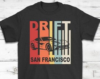 b535907b150 San Francisco Car Drift Lover Vintage Retro Style T-Shirt Gift - San  Francisco California - Unisex Shirt