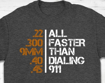 d013d10a All Faster Than Dialing 911 Gun Men's Tactical Military T-Shirt Gift || Guns  Lover T-Shirt || Funny Gun Tee || Perfect Gift For Gun Lovers