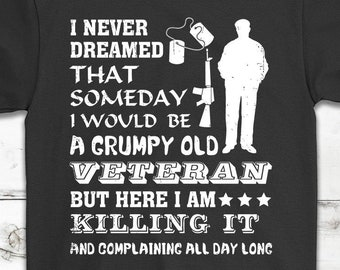 492178f0 Funny Grumpy Old Veteran T-Shirt Gift - Veteran's Day Gift - Independence  Day Gift - USA Army, Navy, Marine Veteran Gift - Funny Veteran