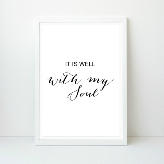 photo relating to It is Well With My Soul Printable known as It is Properly with my Soul Artwork Print, Scripture Wall decor, Revolutionary, Black and White, Printable Artwork, Fast Obtain