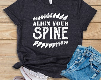 9fd1e7b8e Align Your Spine / Shirt / Tank Top / Hoodie / Chiropractor / Chiropractor  Gift / Chiropractor Student / Chiropractor Gifts