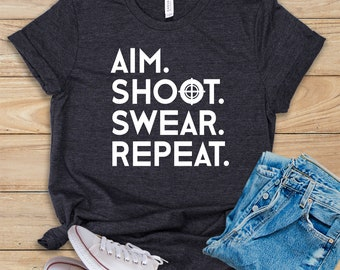 8cce7562e Aim Shoot Swear Repeat / Shirt / Tank Top / Hoodie / Archery / Bow Hunting  / Archery Shirt / Bow Hunting Shirt / Bowhunting / Archer