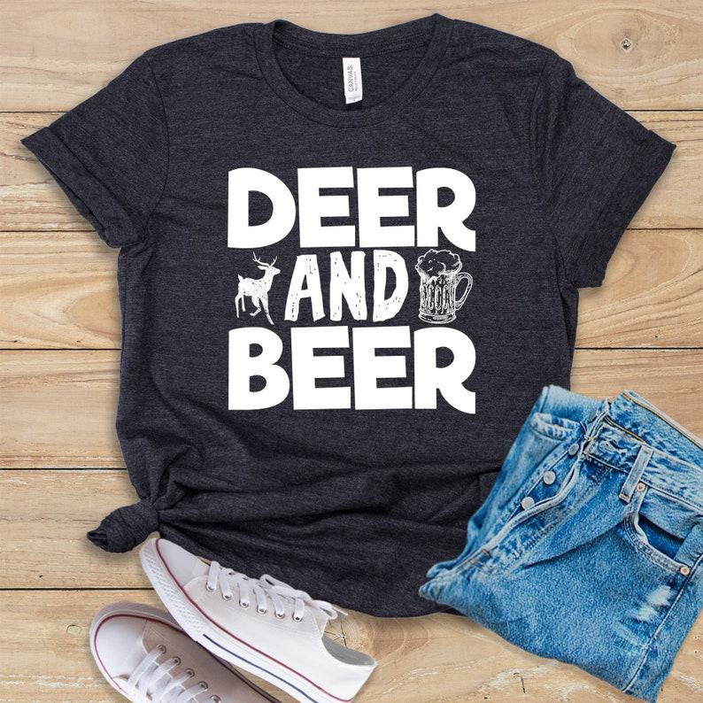 Deer and Beer  Shirt  Tank Top  Hoodie  Funny Hunting Shirt  Deer Shirt  Gift for Hunter  Deer Hunting  Deer Hunter  Hunter Shirt