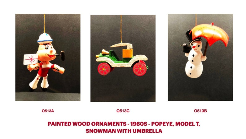 Model T 1960s Popeye Painted Wood Ornaments Unique and Erzgebirge German Snowman wUmbrella