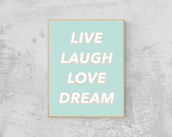 Live Laugh Love Dream Pastel Pop Wall Art | Digital Download, Printable Wall Art, Positive Quotes