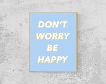 Don't Worry Be Happy Pastel Pop Wall Art | Digital Download, Printable Wall Art, Positive Quotes