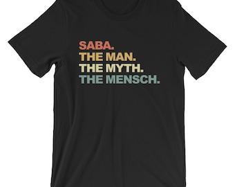 a1cd67a8 Saba The Man The Myth The Mensch Shirt| Hanukkah Gift | Funny Saba Shirt |  New Grandpa Gift | Saba Birthday