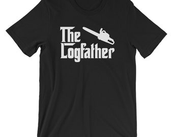 a9cd325e4a The Log Father Shirt | Logging Gifts | Arborist Shirt | Father's Day Gift | Logger  Shirt