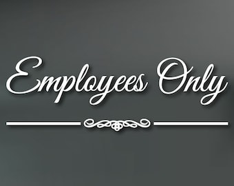 ganesh.dp.ua Employees Only Door & Window Decal Sticker Business ...