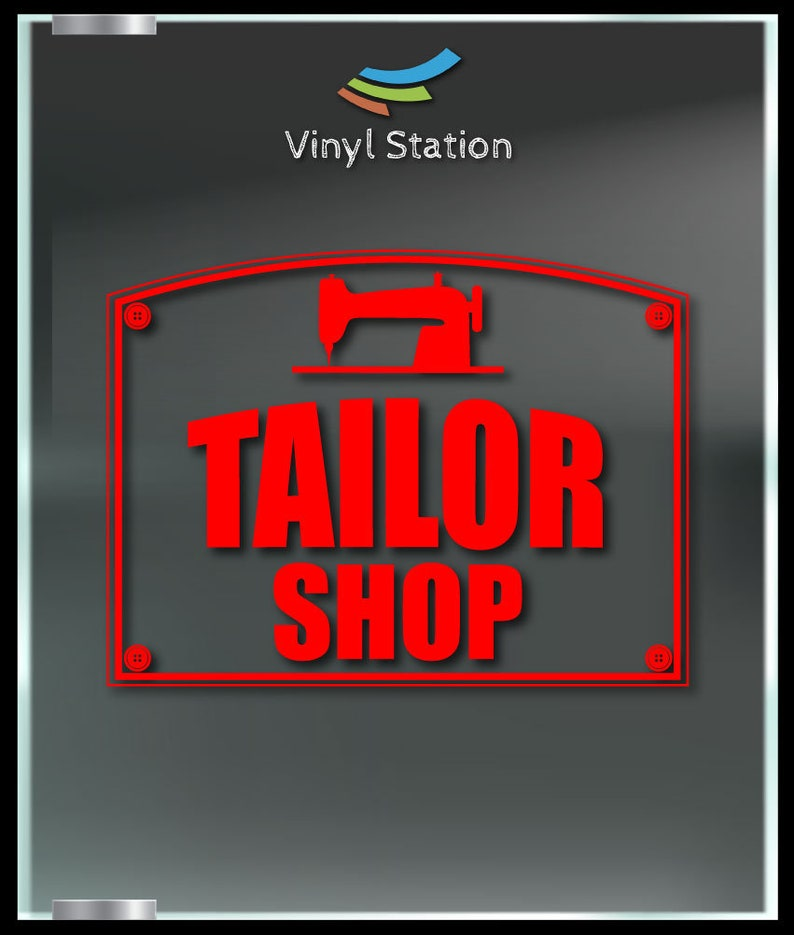 Tailor Shop Store Business Vinyl Decal Sign.