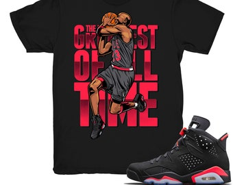 uk availability df0f8 c9df5 Air Jordan 6 Infrared shirt   The Greatest - Retro 6 Infrared 2019   Black  tee shirts
