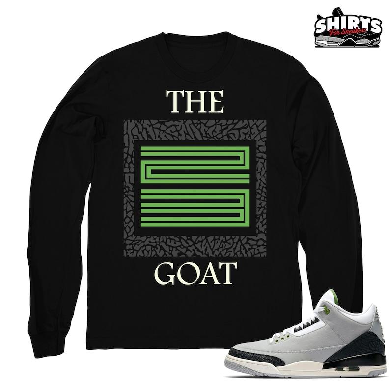 0fe2d0c599ba1c Air Jordan 3 Chlorophyll shirt The Goat 23 Retro 3