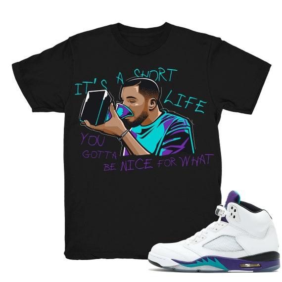 cf5a36175ba380 Air Jordan 5 Grape shirt Drake Nice For What Retro 5 Fresh