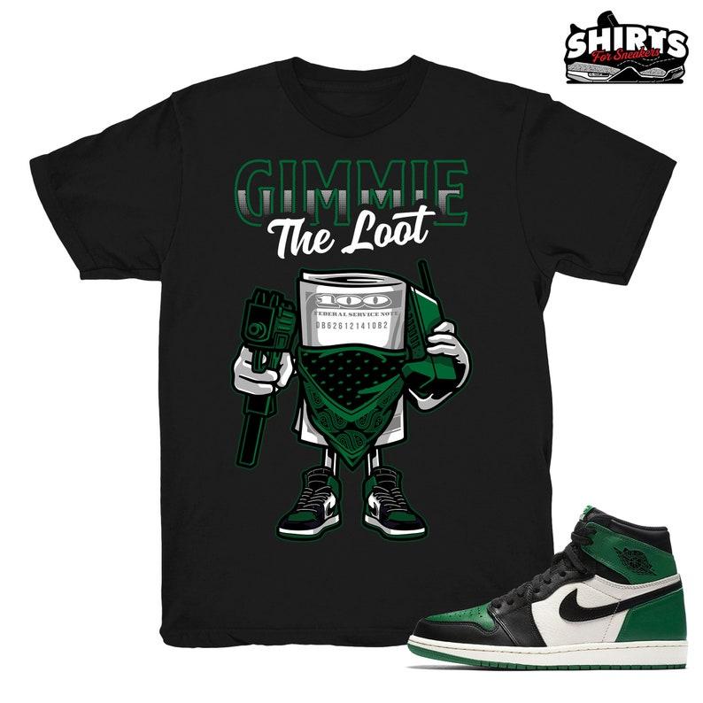 new style 3905d c5b96 Air Jordan 1 Pine Green shirt | The Loot - Retro 1 High OG Pine Green black  tee shirts